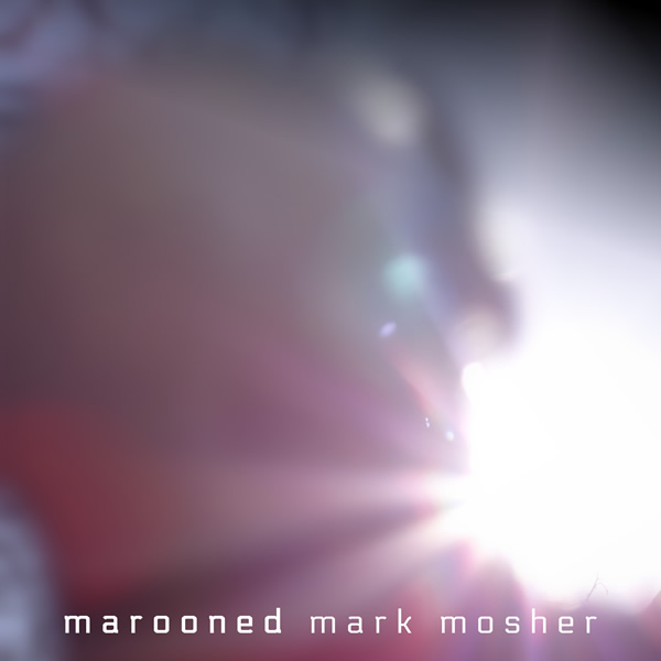 Marooned Cover 600 - Mark Mosher