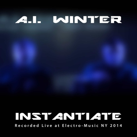 Cover of A.I. Winter Instantiate EP