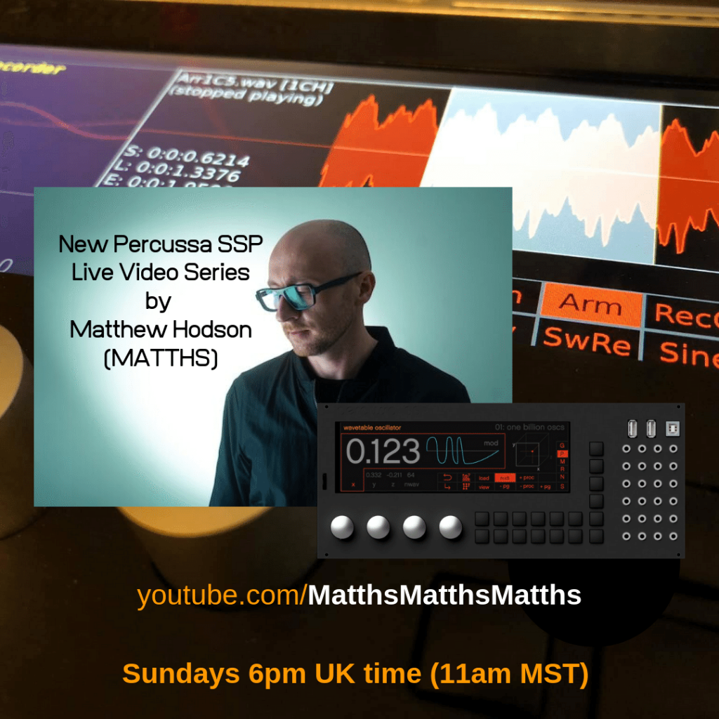 New Live YouTube Series on Percussa SSP Euorack Module by